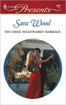 The Greek Millionaire's Marriage - Sara Wood