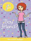 Go Girl: Boy Friend? - Meredith Badger