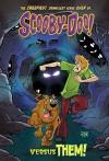 Scooby-Doo Versus Them! - Paul Kupperberg