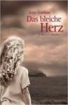 Das Bleiche Herz Roman - Katy Gardner, Michaela Grabinger