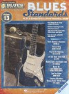 Blues Standards: Blues Play-Along Volume 13 (Book/CD) (Hal Leonard Blues Play-Along) - Hal Leonard Publishing Company