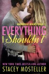 Everything I Shouldn't - Stacey Mosteller