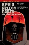 B.P.R.D Hell On Earth Volume 12 : Metamorphosis - Mike Mignola