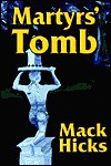 Martyrs' Tomb - Mack Hicks