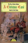 A Christmas Carol - David Holman, Charles Dickens