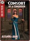 Consort of a Conqueror - Alexandra Adams