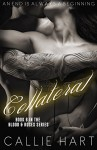 Collateral (Blood & Roses series Book 6) - Callie Hart, Marion Archer, Anita Saunders, Prema Editing