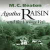 Agatha Raisin and the Vicious Vet - M.C. Beaton, Diana Bishop