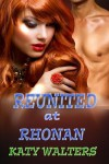Reunited at Rhonan (Lords of Rhonan, #3) - Katy Walters