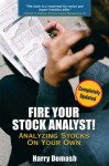 Fire Your Stock Analyst: Analyzing Stocks On Your Own - Harry Domash