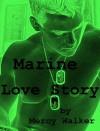 Marine Love Story - Mercy Walker