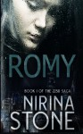 Romy: [Book I of the 2250 Saga] (Volume 1) - Nirina Stone