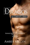 Dragos: The Complete Bundle (Books 1, 1.5, 2, 3 and 4) - Amber Kallyn