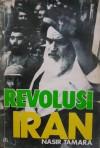 Revolusi Iran - Nasir Tamara