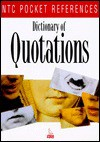 Dictionary Of Quotations - NTC Publishing Group