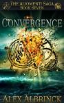 Convergence (The Aliomenti Saga - Book 7) - Alex Albrinck