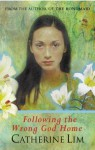 Following The Wrong God Home - Catherine Lim