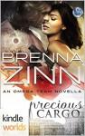 The Omega Team: Precious Cargo (Kindle Worlds Novella) - Brenna Zinn
