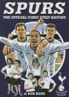 Spurs: The Official Comic Strip History - Bob Bond