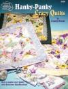Hanky-Panky Crazy Quilts - Cindy Brick, Linda Causee