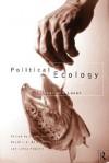 Political Ecology: Global and Local - Roger Keil, David Bell, Leesa Fawcett, Peter Penz