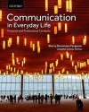 Communication in Everyday Life: Personal and Professional Contexts - Sherry Devereaux Ferguson, Jenepher Lennox-Terrion, Rukhsana Ahmed, Peruvemba Jaya
