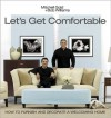 Let's Get Comfortable - Mitchell Gold, Bob Williams, Mindy Drucker