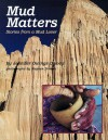 Mud Matters - Jennifer Dewey