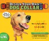The Design Your Own Dog Collar Kit (L/XL Collar Size) - Michele Bledsoe
