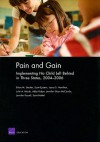 Pain and Gain: Implementing No Child Left Behind in Three States, 2004-2006 - Brian M. Stecher