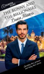 The Bunny and the Billionaire (Dreamspun Desires Book 43) - Louisa Masters