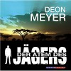 Der Atem des Jägers - Deon Meyer, Thomas Friebe, LifeTime Film & Audio
