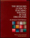 Bedford Guide To Teaching Writing In The Disciplines: An Instructor's Desk Reference - Rebecca Moore Howard, Sandra Jamieson