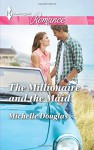 The Millionaire and the Maid (Harlequin Romance Large Print) - Michelle Douglas