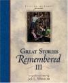 Great Stories Remembered III - Joe L. Wheeler