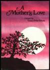 A Mother's Love - Susan Polis Schutz, Blue Mountain Arts