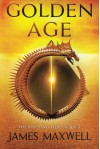 Golden Age (The Shifting Tides) - James Maxwell
