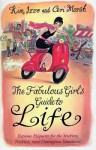 The Fabulous Girl's Guide To Life - Kim Izzo, Ceri Marsh