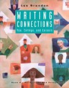 Writing Connections: You, College, and Careers: Book II: Paragraphs and Essays - Brandon, Lee Brandon