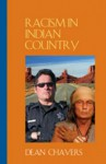 Racism in Indian Country - Dean Chavers