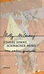 Starke Sonne, schwacher Mond: Eine wahre Geschichte - Molly McCloskey, Hans-Christian Oeser
