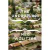 The Uncoupling - Meg Wolitzer
