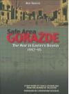 Safe Area Gorazde : The War in Eastern Bosnia 1992-1995 - Joe Sacco