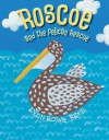 Roscoe and the Pelican Rescue - Lynn Rowe Reed