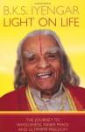 Light on Life - B.K.S. Iyengar