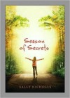 Season Of Secrets - Sally Nicholls