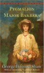 Pygmalion & Major Barbara - George Bernard Shaw, Michael Holroyd