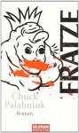Fratze - Chuck Palahniuk, Werner Schmitz