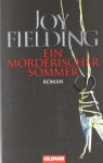 Ein Mörderischer Sommer - Joy Fielding, Michaela Grabinger