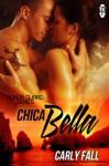 Chica Bella - Carly Fall